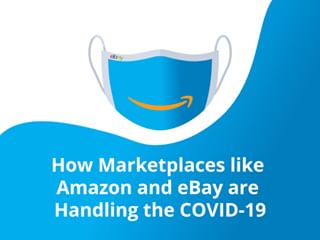 How Marketplaces like Amazon and eBay are Handling the COVID-19