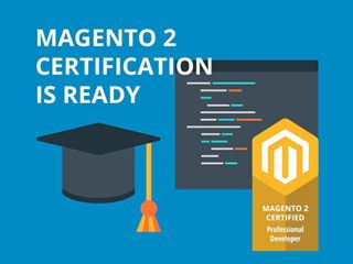 Magento 2 Certification is ready