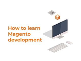 How to learn Magento development